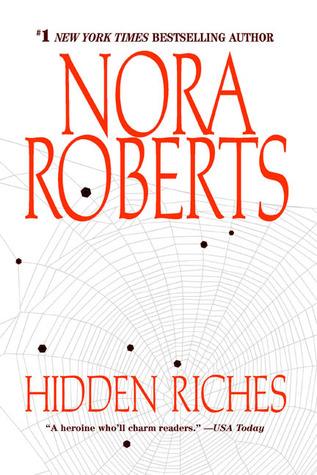 [PDF] [EPUB] Hidden Riches Download by Nora Roberts