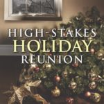 [PDF] [EPUB] High-Stakes Holiday Reunion (The Security Experts, #3) Download