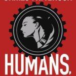 [PDF] [EPUB] Humans, Bow Down Download