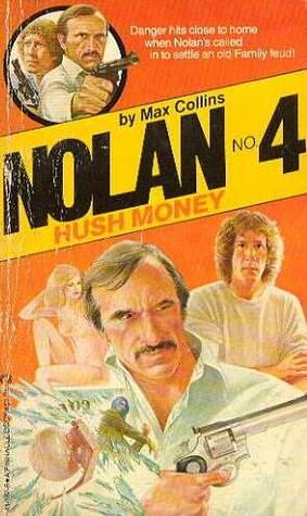 [PDF] [EPUB] Hush Money (Nolan, #4) Download by Max Allan Collins
