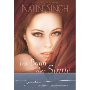 [PDF] [EPUB] Im Bann der Sinne Download by Nalini Singh