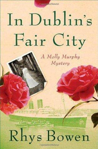 [PDF] [EPUB] In Dublin's Fair City (Molly Murphy Mysteries, #6) Download by Rhys Bowen