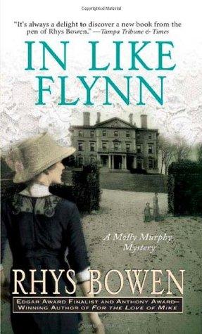 [PDF] [EPUB] In Like Flynn (Molly Murphy Mysteries, #4) Download by Rhys Bowen