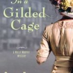 [PDF] [EPUB] In a Gilded Cage (Molly Murphy, #8) Download