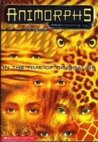 [PDF] [EPUB] In the Time of Dinosaurs (Megamorphs, #2) Download by K.A. Applegate