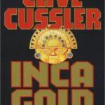 [PDF] [EPUB] Inca Gold (Dirk Pitt, #12) Download