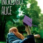 [PDF] [EPUB] Incredibly Alice (Alice, #23) Download
