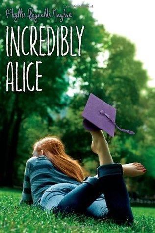 [PDF] [EPUB] Incredibly Alice (Alice, #23) Download by Phyllis Reynolds Naylor