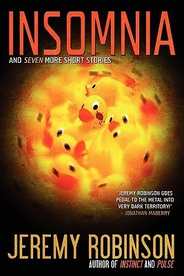 [PDF] [EPUB] Insomnia and Seven More Short Stories Download by Jeremy Robinson