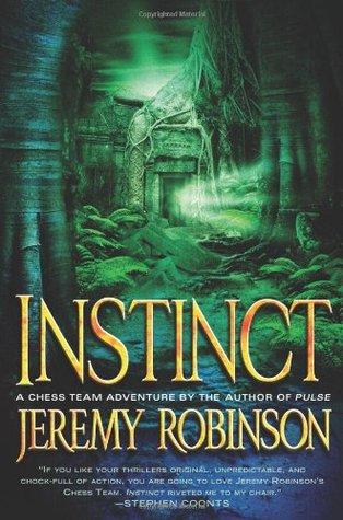 [PDF] [EPUB] Instinct (Chess Team Adventure, #2) Download by Jeremy Robinson
