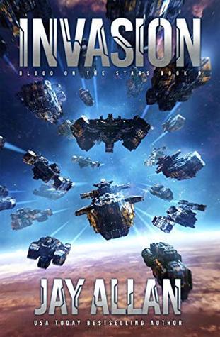 [PDF] [EPUB] Invasion (Blood on the Stars #9) Download by Jay Allan