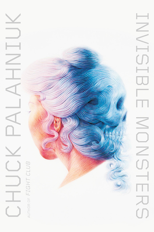 [PDF] [EPUB] Invisible Monsters Download by Chuck Palahniuk