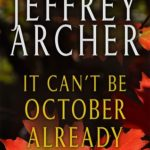 [PDF] [EPUB] It Can't be October Already Download
