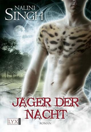 [PDF] [EPUB] Jäger der Nacht (Psy-Changeling, #2) Download by Nalini Singh