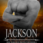 [PDF] [EPUB] Jackson (Her Warlock Protector #6) Download