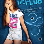 [PDF] [EPUB] Join the Flub (The Worst Detective Ever #4) Download