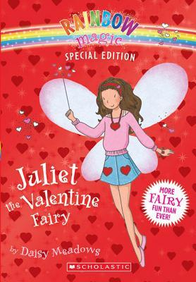 [PDF] [EPUB] Juliet the Valentine Fairy (Rainbow Magic Special Edition) Download by Daisy Meadows