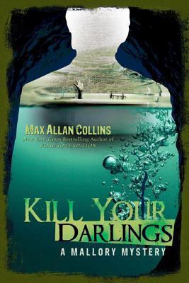 [PDF] [EPUB] Kill Your Darlings Download by Max Allan Collins