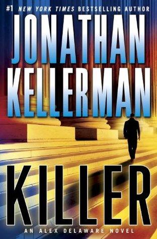 [PDF] [EPUB] Killer (Alex Delaware, #29) Download by Jonathan Kellerman
