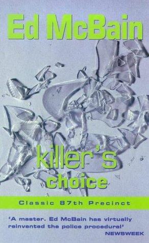 [PDF] [EPUB] Killer's Choice (87th Precinct, #5) Download by Ed McBain