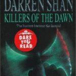 [PDF] [EPUB] Killers of the Dawn (The Saga of Darren Shan, #9) Download