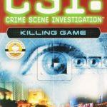 [PDF] [EPUB] Killing Game (CSI: Crime Scene Investigation, #7) Download