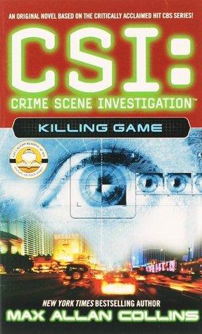 [PDF] [EPUB] Killing Game (CSI: Crime Scene Investigation, #7) Download by Max Allan Collins