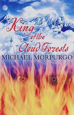 [PDF] [EPUB] King of the Cloud Forests Download by Michael Morpurgo