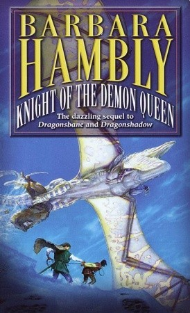[PDF] [EPUB] Knight of the Demon Queen (Winterlands, #3) Download by Barbara Hambly