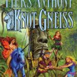 [PDF] [EPUB] Knot Gneiss (Xanth, #34) Download