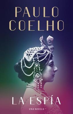 [PDF] [EPUB] La Espía Download by Paulo Coelho