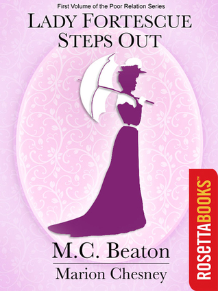 [PDF] [EPUB] Lady Fortescue Steps Out Download by Marion Chesney