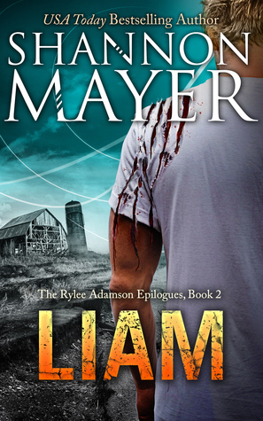 [PDF] [EPUB] Liam (The Rylee Adamson Epilogues, #2) Download by Shannon Mayer