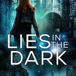 [PDF] [EPUB] Lies in the Dark (Liars and Vampires #4) Download