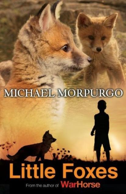 [PDF] [EPUB] Little Foxes Download by Michael Morpurgo