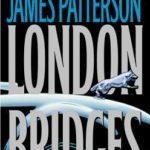 [PDF] [EPUB] London Bridges (Alex Cross, #10) Download