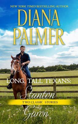 [PDF] [EPUB] Long, Tall Texans: Stanton  Long, Tall Texans: Garon Download by Diana Palmer