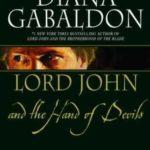 [PDF] [EPUB] Lord John and the Hand of Devils (Lord John Grey, #0.5, #1.5, #2.5) Download
