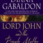 [PDF] [EPUB] Lord John and the Private Matter (Lord John Grey, #1) Download