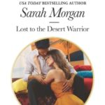 [PDF] [EPUB] Lost to the Desert Warrior (The Private Lives of Public Playboys #3) Download