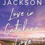 [PDF] [EPUB] Love in Catalina Cove (Catalina Cove #1) Download