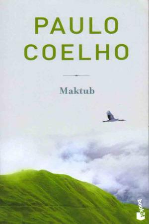 [PDF] [EPUB] Maktub Download by Paulo Coelho