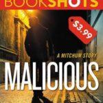 [PDF] [EPUB] Malicious (Mitchum, #2) Download