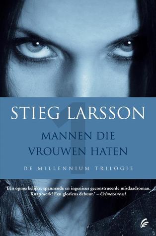 [PDF] [EPUB] Mannen die vrouwen haten (Millennium, #1) Download by Stieg Larsson