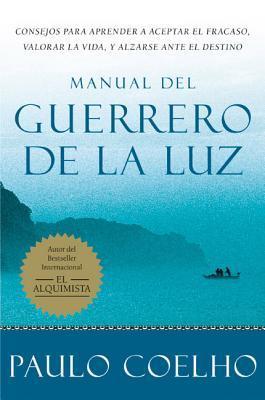 [PDF] [EPUB] Manual del Guerrero de la Luz Download by Paulo Coelho