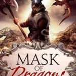 [PDF] [EPUB] Mask of Dragons (Mask of the Demonsouled, #2) Download