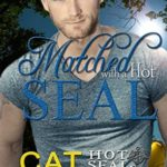 [PDF] [EPUB] Matched with a Hot SEAL (Hot SEALs, #13) Download