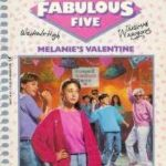 [PDF] [EPUB] Melanie's Valentine (The Fabulous Five, #22) Download
