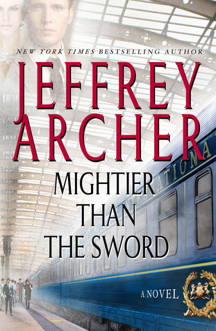 [PDF] [EPUB] Mightier Than the Sword (The Clifton Chronicles, #5) Download by Jeffrey Archer