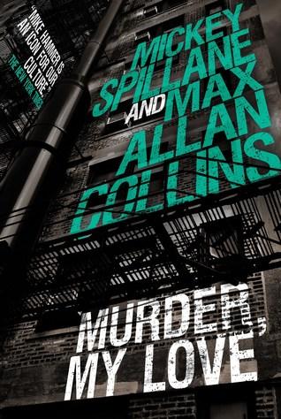 [PDF] [EPUB] Mike Hammer - Murder, My Love Download by Max Allan Collins